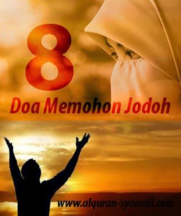 8 (Delapan) Doa Memohon Jodoh