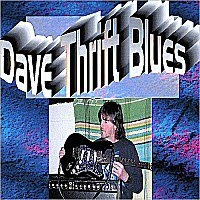 Dave Thrift - Dave Thrift Blues