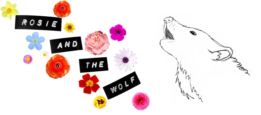 Rosie + the wolf
