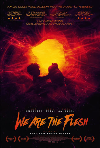 We Are the Flesh ( Tenemos la carne )