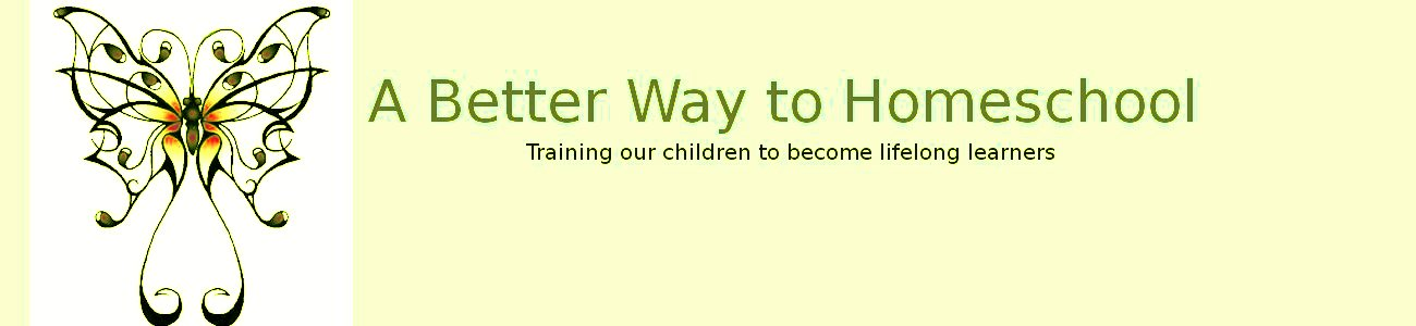 A Better Way to Homeschool