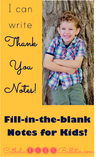 Catholic Kids Bulletin: Download to help kids write their own Thank You Notes