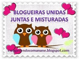 Blogueiras Unidas!!!