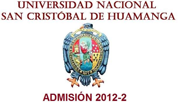 RESULTADOS EXAMEN UNSCH 2012-2 (22 ABRIL) INGRESO ORDINARIO