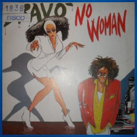 Bravo - No Woman ( Maxi 87)