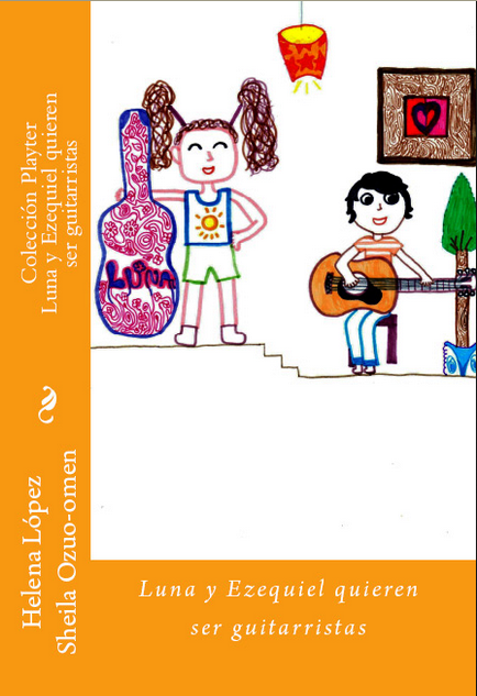 http://www.amazon.es/Luna-Ezequiel-quieren-ser-guitarristas/dp/1502900823