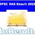 RPSC RAS Result 2015 Rajasthan RAS/RTS Merit List