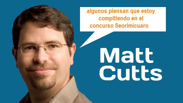 Matt Cutts concurso seorimícuaro yategane.com