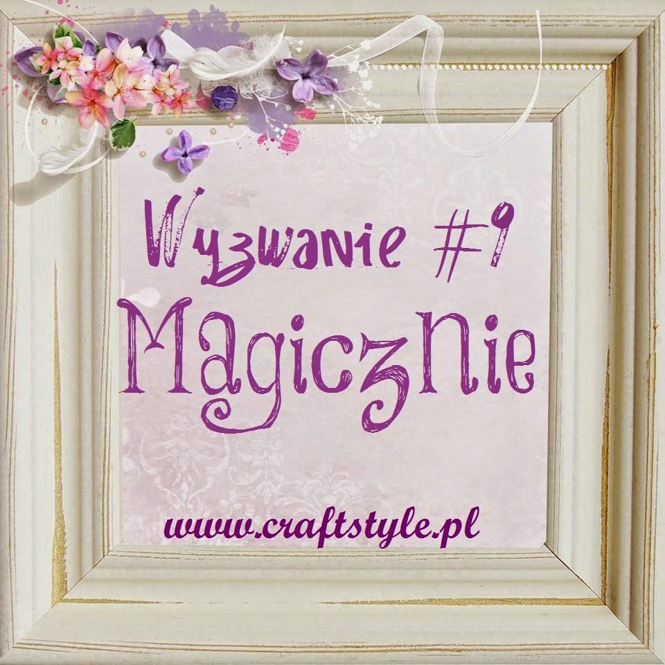 http://craftstylepl.blogspot.com/2014/11/wyzwanie9-magicznie.html