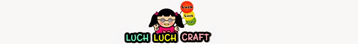 ~ ❤ ~ ✄ Luch Luch Craft