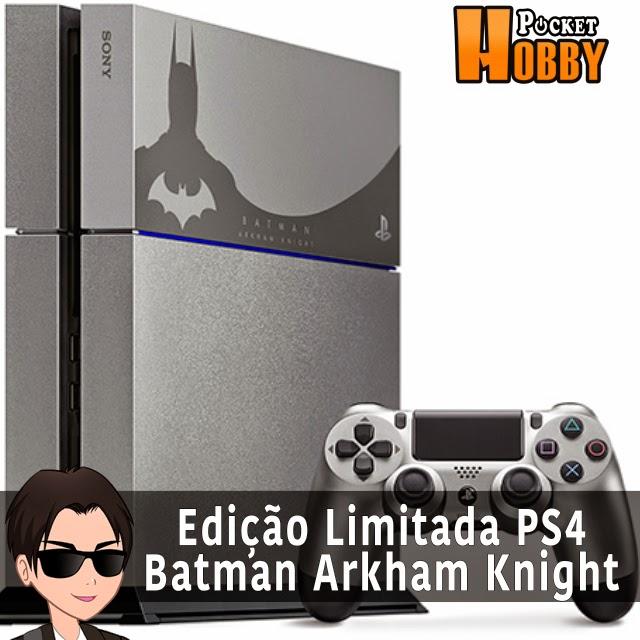 Edição Limitada PS4 Batman Arkham Knight