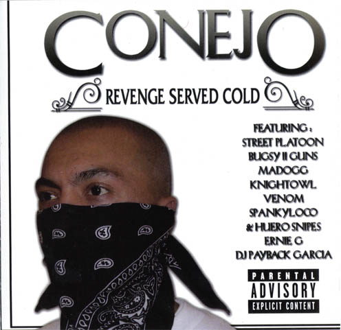Lyrics: Conejo - Revenge Served Cold