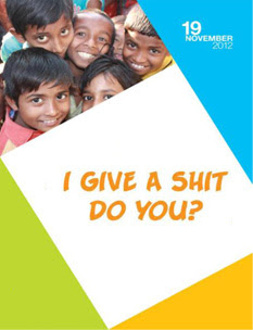 I Give a Shit, Do You? World Toilet Day 2012