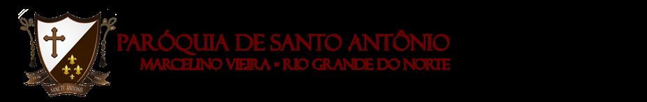 Paróquia de Santo Antônio ▪ Marcelino Vieira ▪ RN