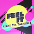 "TobyMac estrena su Lyric Video ""Feel It"" ft. Mr. TalkBox"
