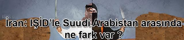 İran: IŞİD'le Suudi Arabistan arasında ne fark var?
