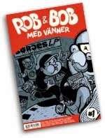 Serietidning: Rob &amp; Bob<br> med vänner #1
