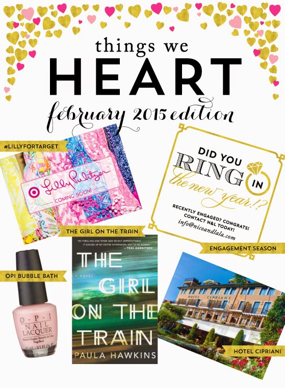 Things We Heart: February 2015 Edition