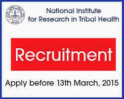 National Institute for Research in Tribal Health (NIRTH) Vacancy-2015-Various Posts