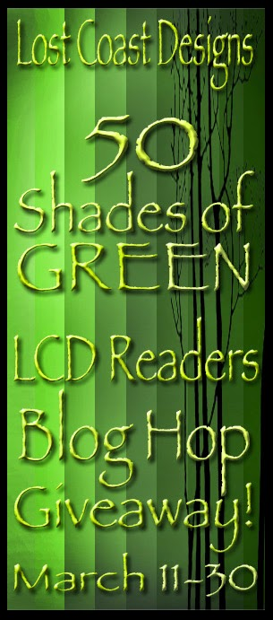 "LOST COAST DESIGNS ""50 Shades of GREEN"" Readers Blog Hop Giveaway! March 11-30"