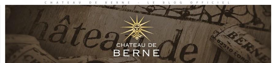 Château de Berne - Blog Officiel - Domaine viticole Provence