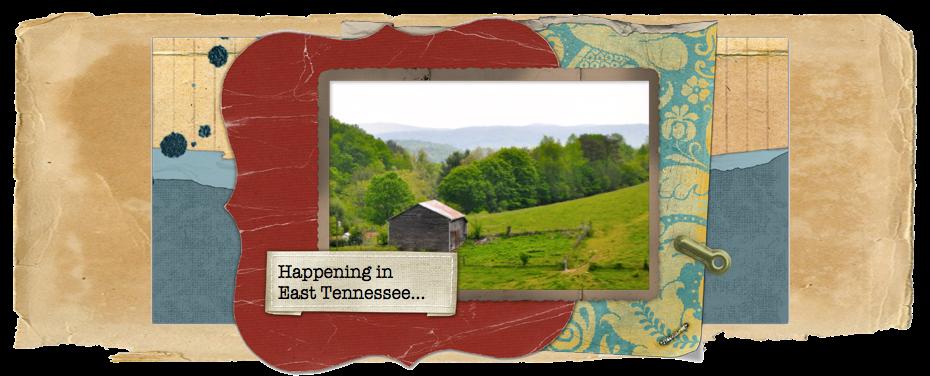 East Tennessee Happenings