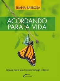 Um livro que transforma: ACORDANDO PARA A VIDA