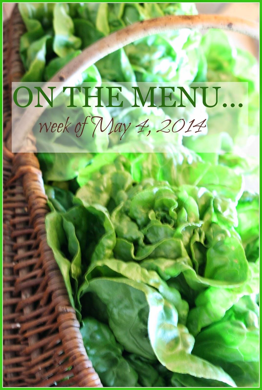 on the menu week of may 4, 2014