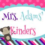 Mrs. Adams' Kinders