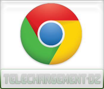 Google Chrome : Présentation téléchargement-dz.com