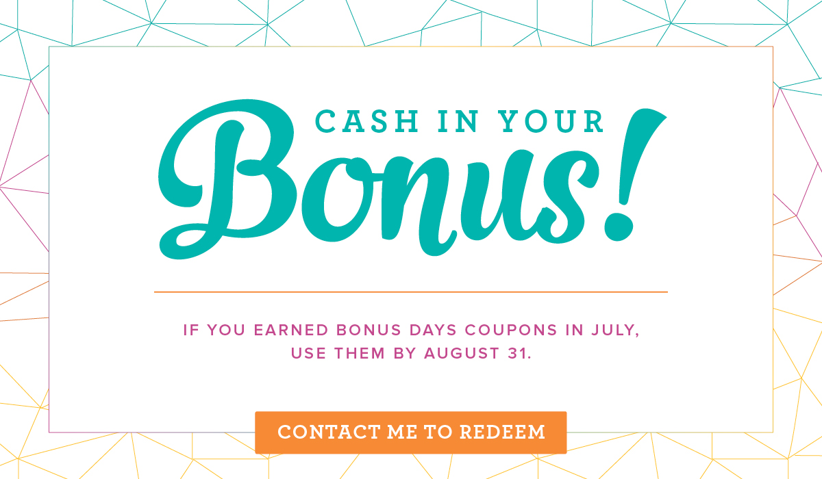 Cash in Your Bonus!
