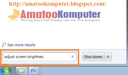 Mengatur Adjust Screen Brightness, layar monitor, layar komputer, tips komputer, tips windows 7, dekstop komputer 1