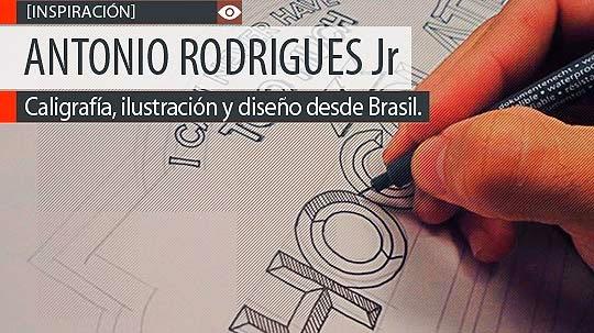 Caligrafía, ilustración y diseño de ANTONIO RODRIGUES Jr.