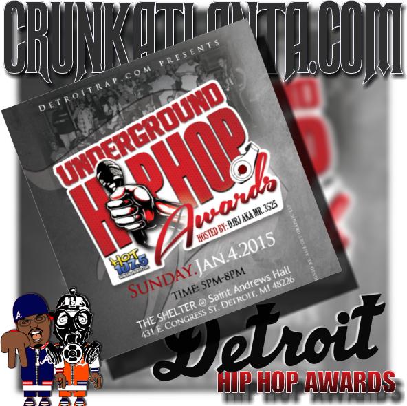 Detroit Rap Underground Hip Hop Awards - Atlanta Music Promoter