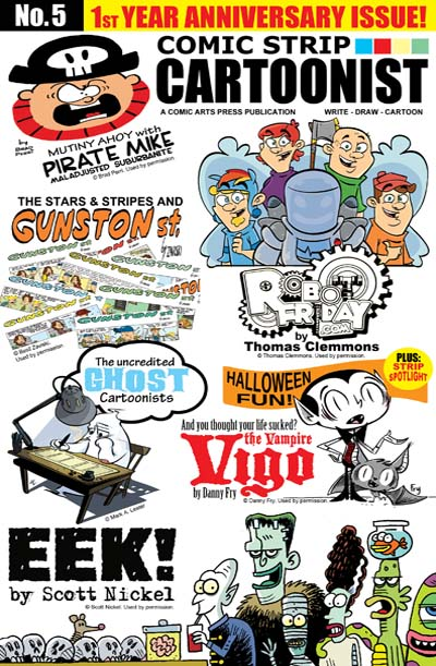 THE MAGAZINE FOR TODAY'S COMIC STRIP ARTISTS AND FANS ALIKE!