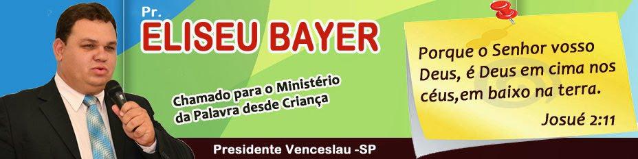 Pr. Eliseu Bayer - Chamado para o ministério da Palavra