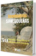 SEMBLANZAS SANLUQUEÑAS 50 Siluetas Biográficas de Sanluqueños Ilustres