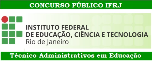 Instituto Federal do RJ abre concurso público e edital IFRJ 2015