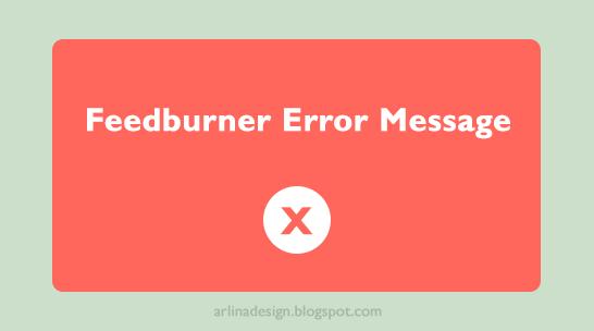 Cara Mengatasi Feedburner Error Message Pada Blogger
