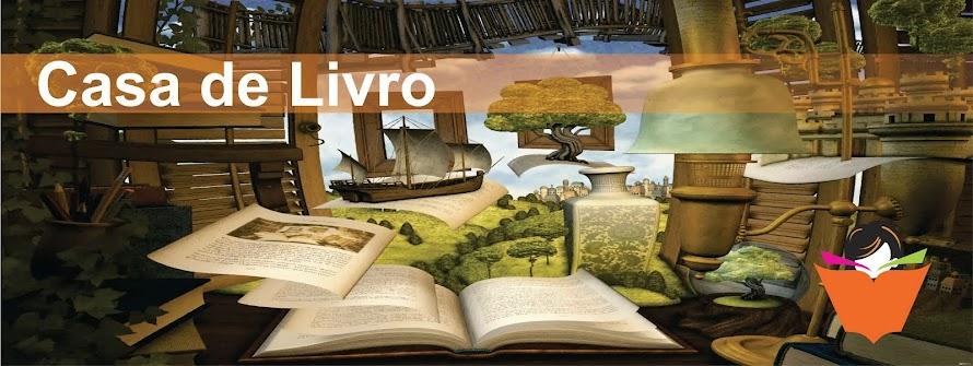 Casa de Livro Blog -  resenhas de livros atuais, best sellers e clássicos da Literatura...