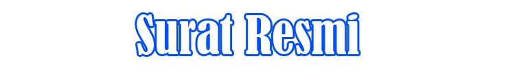 Surat Resmi | Membuat Contoh Surat Resmi yang Baik