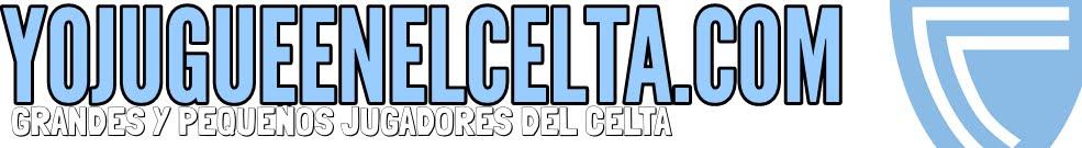 Grandes y pequeños jugadores del Celta de Vigo