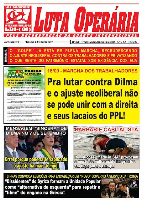 LEIA A EDIÇÃO DO JORNAL LUTA OPERÁRIA, Nº 299, 1ª QUINZENA DE SETEMBRO/2015