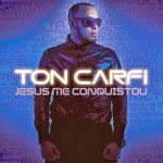 Baixar CD Ton Carfi – Jesus Me Conquistou (2014) Download