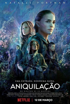 Aniquilação - Annihilation Netflix Filmes Torrent Download capa