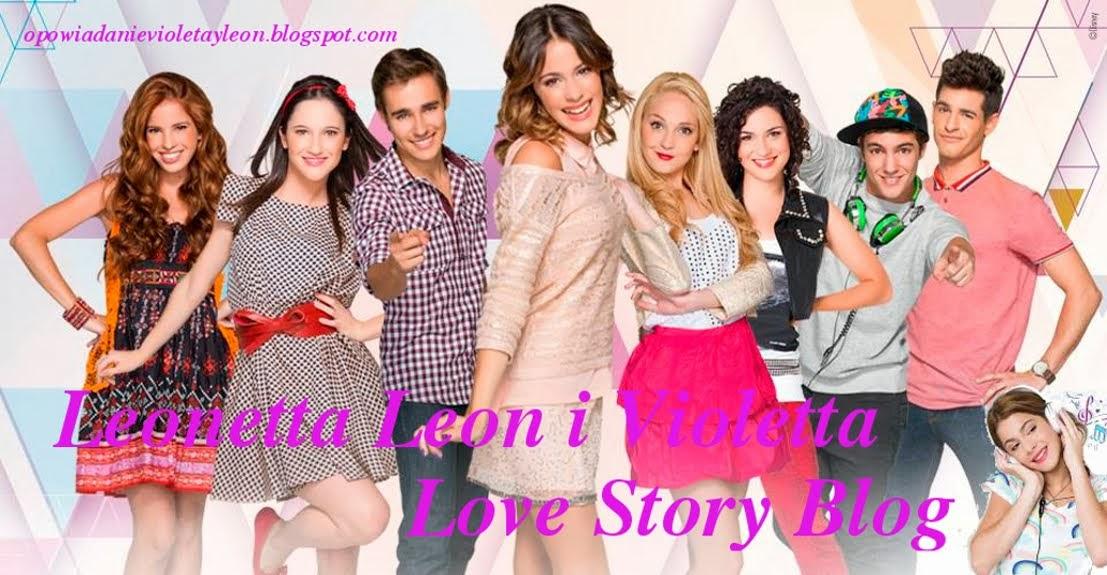 Leonetta♥León i Violetta Love Story♥Opowiadanie