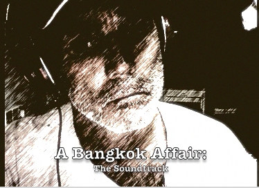 A Bangkok Affair: The Soundtrack