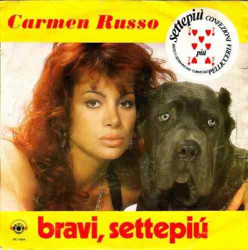 Carmen Russo - Bravi, Settepiù / Questa Notte Chi Mi Tiene