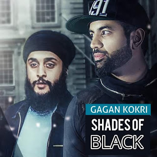 Shades of Black Lyrics - Gagan Kokri