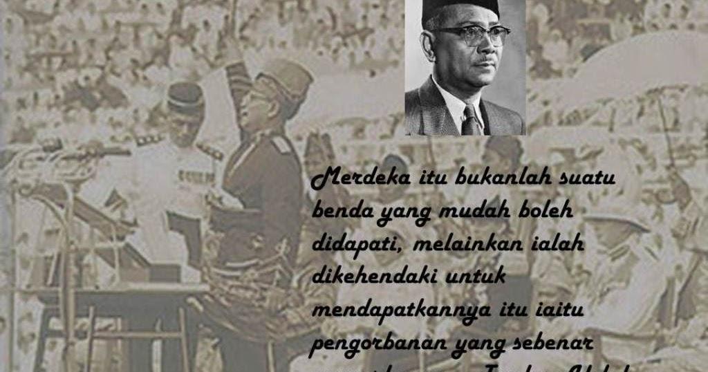 Kata Kata Tokoh Tunku Abdul Rahman Putra Al Haj